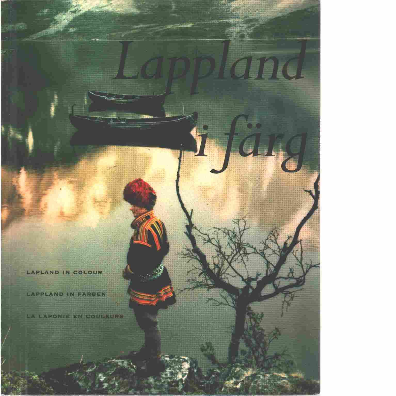 Lappland i färg - Manker, Ernst