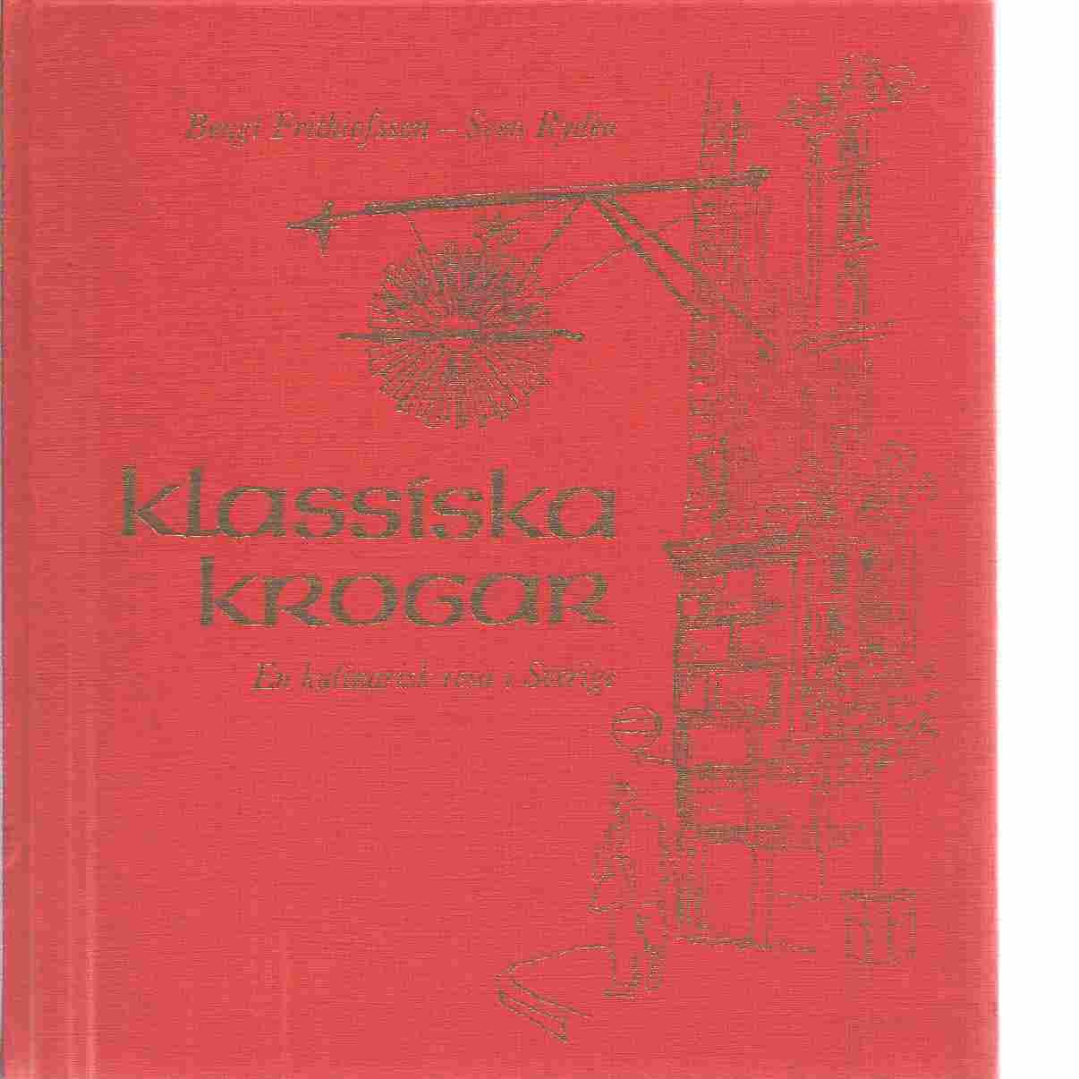 Klassiska krogar : [en kulinarisk resa i Sverige] - Frithiofsson, Bengt