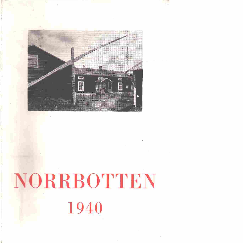 Norrbotten : Årsbok 1940 - Odencrants, Reinhold