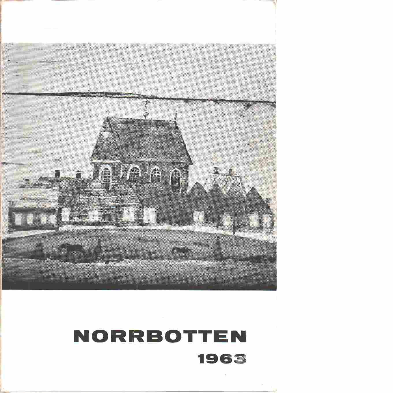 Norrbotten : Årsbok 1963 - Laquist, Birgit