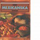 Det mexikanska köket - Lake, Patricia  och Barkhurst, Sharon Lee