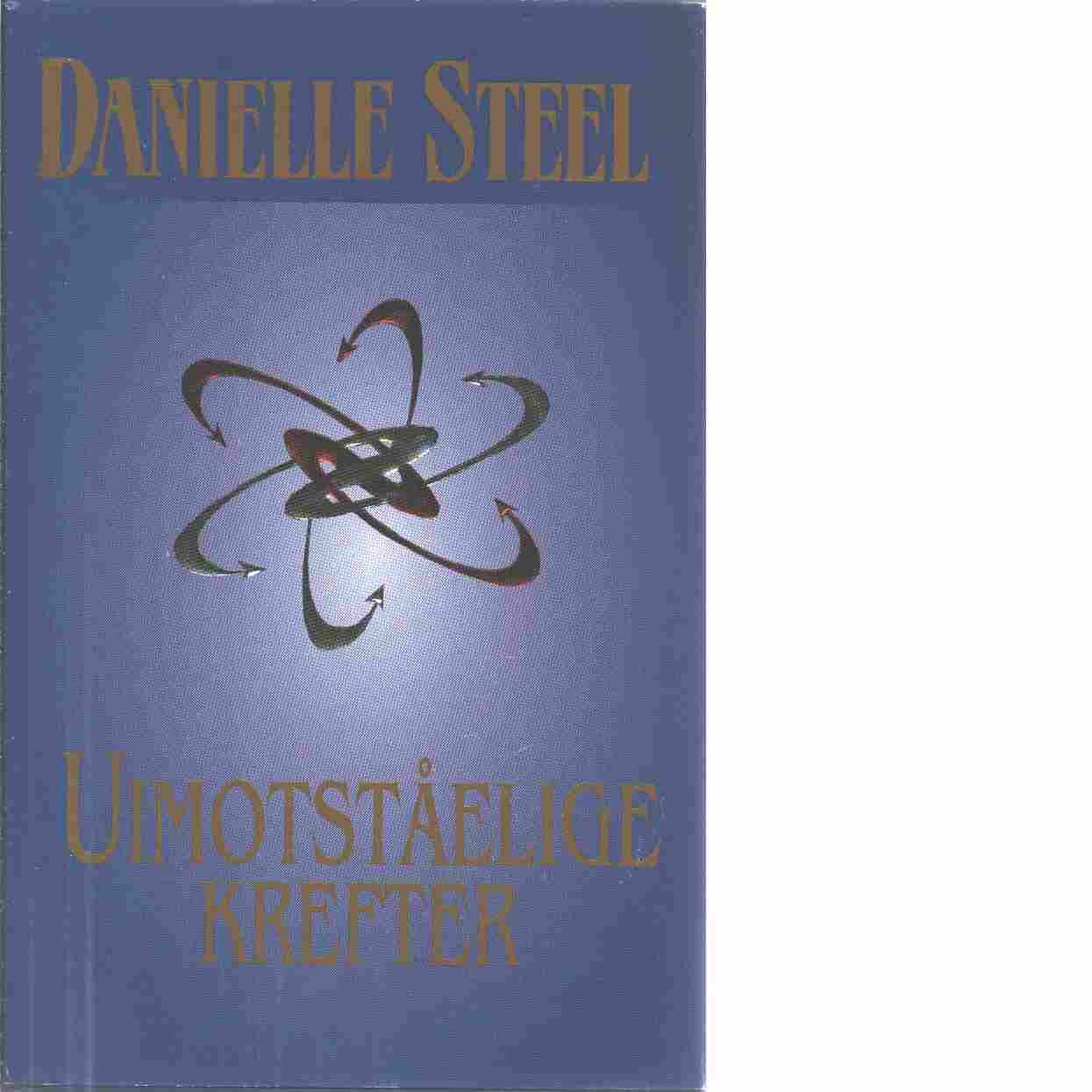 Uimotståelige Krefter - Steel Danielle