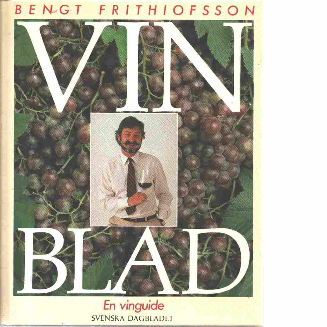 Vinblad : en vinguide - Frithiofsson, Bengt