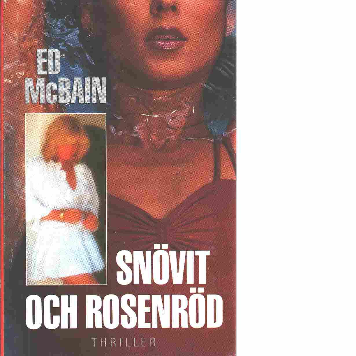Snövit och Rosenröd - McBain, Ed