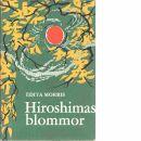 Hiroshimas blommor - Morris, Edita