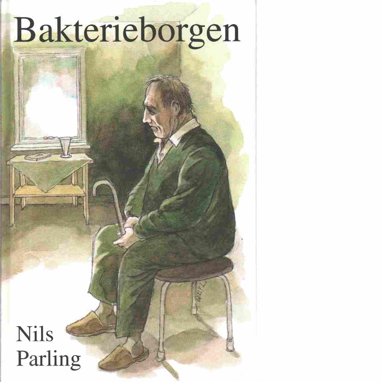 Bakterieborgen - Parling, Nils