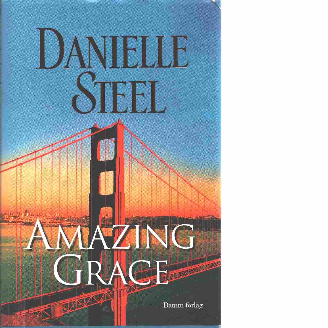 Amazing grace - Steel, Danielle