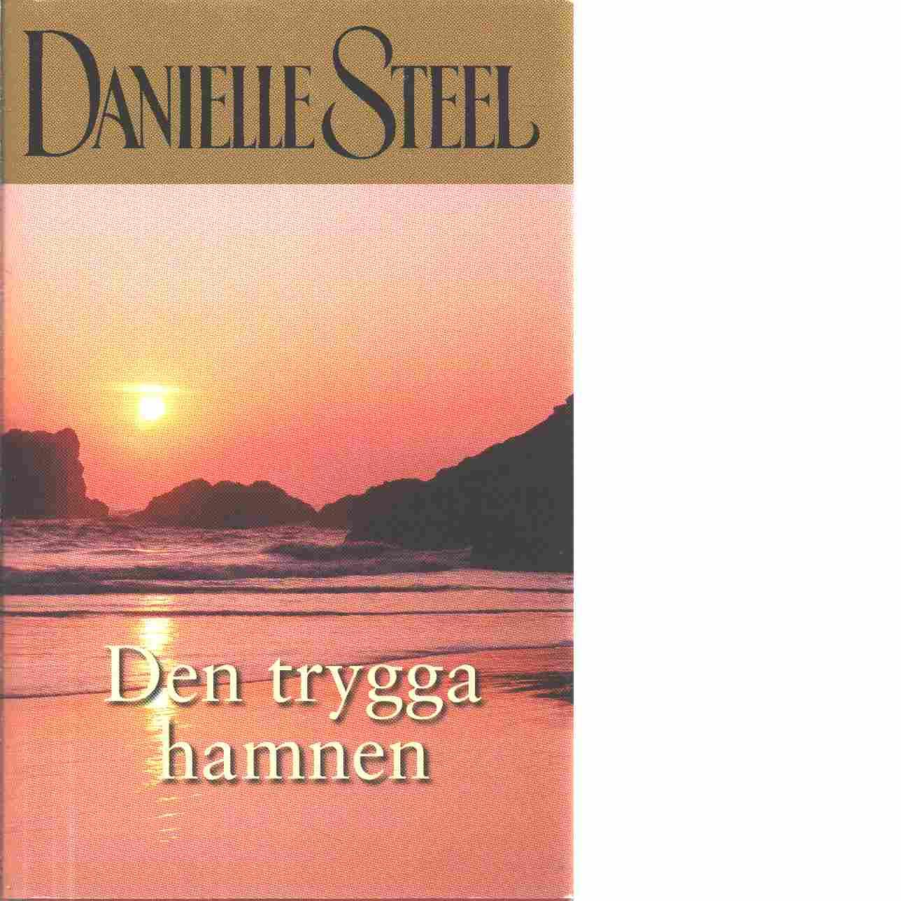 Den trygga hamnen - Steel, Danielle