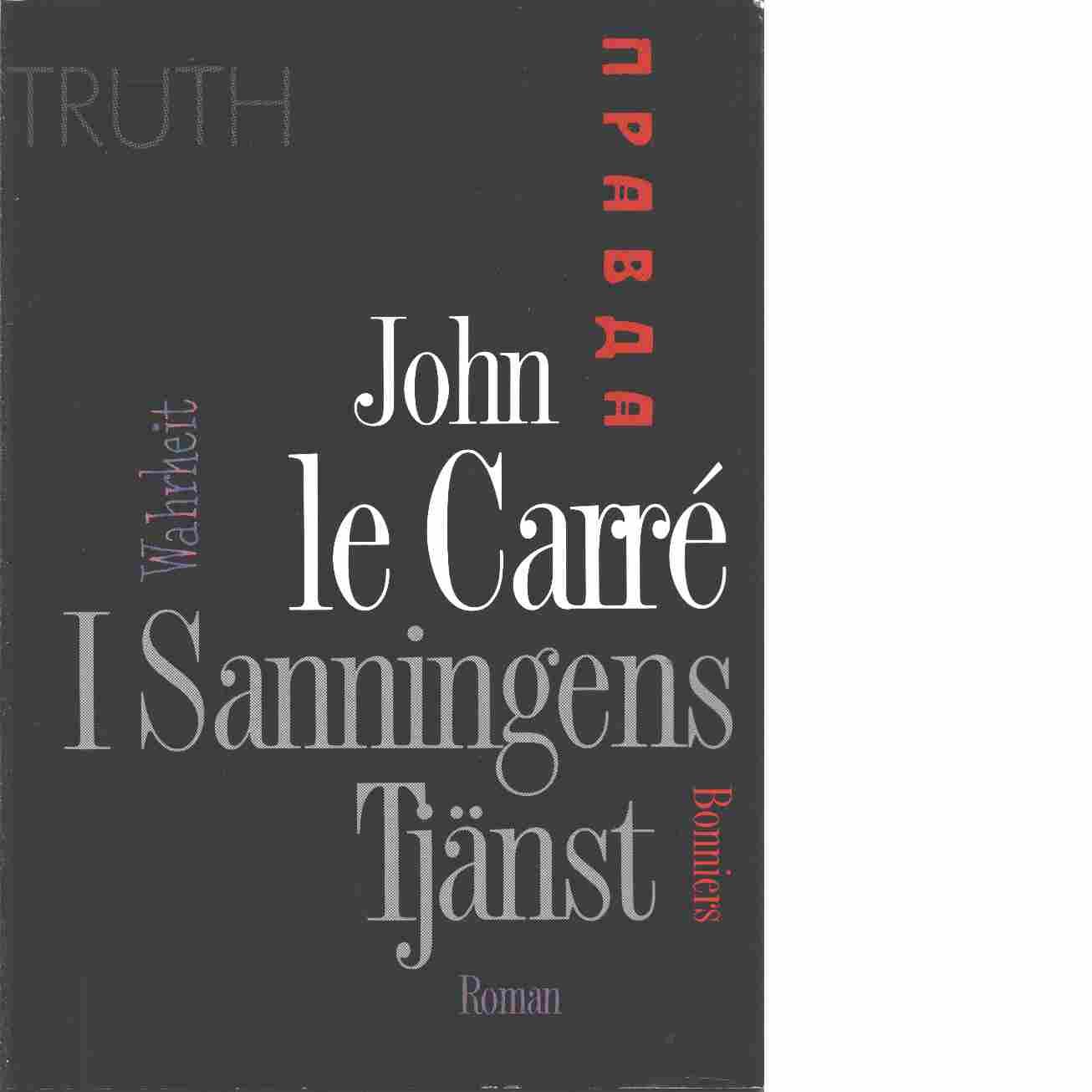 I sanningens tjänst - le Carré, John
