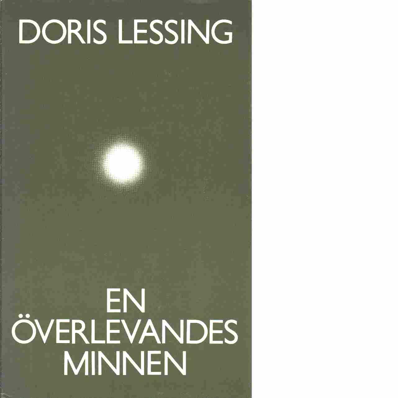 En överlevandes minnen - Lessing, Doris