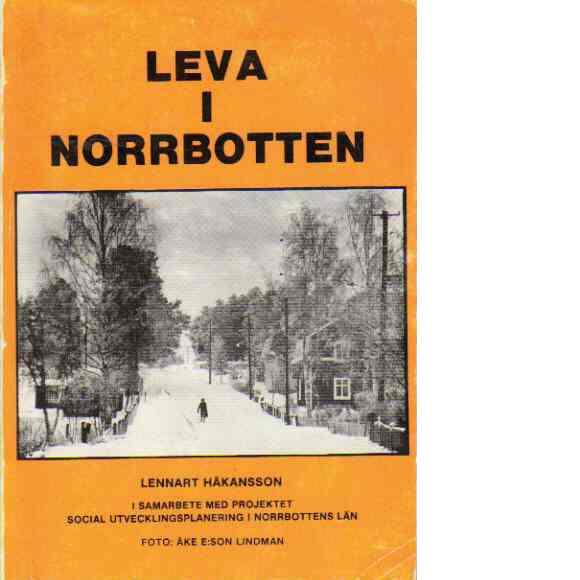 Leva i Norrbotten - Håkansson, Lennart